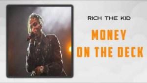 Rich The Kid - Money on Deck